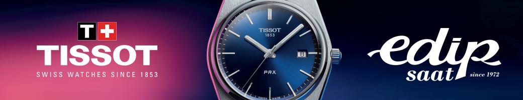 Edip Saat Galerisi Tissot Modellerini İncelemek İçin Tıklayınız